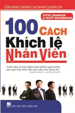 100 Cách Khích Lệ Nhân Viên