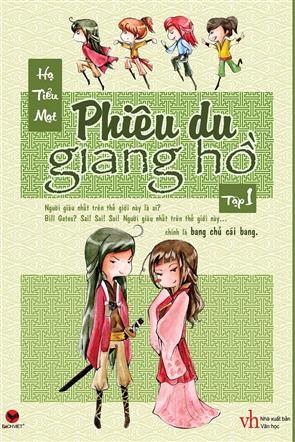 Phiêu Du Giang Hồ - Tập 1