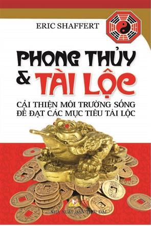 Phong Thủy Và Tài Lộc