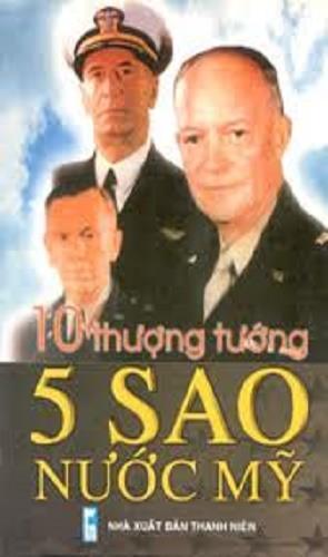 10 Thượng Tướng 5 Sao Nước Mỹ