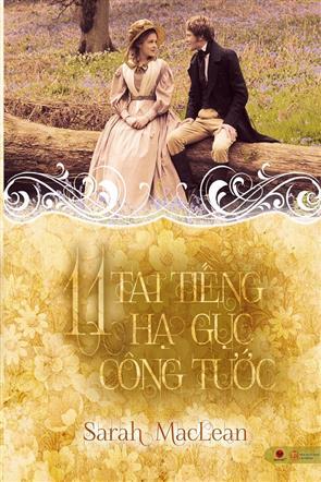 Phần 1 - 11 Tai Tiếng Hạ Gục Công Tước
