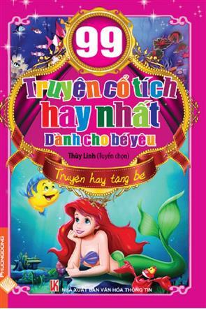 99 Truyện Cổ Tích Hay Nhất Dành Cho Bé Yêu