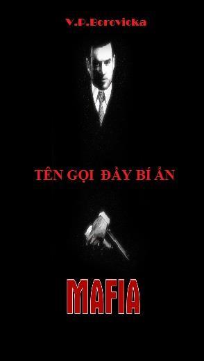 Mafia - Tên Gọi Đầy Bí Ẩn ( thay cuốn khác)