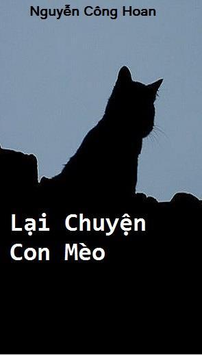 Lại Chuyện Con Mèo ( thay cuốn khác)