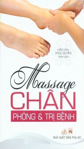 Massage Chân - Phòng Và Trị Bệnh