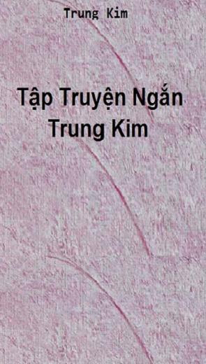 Tập Truyện ngắn Trung Kim