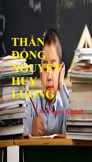 Thần Đồng Nguyễn Huy Lượng