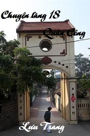 Chuyện làng 18 quận công