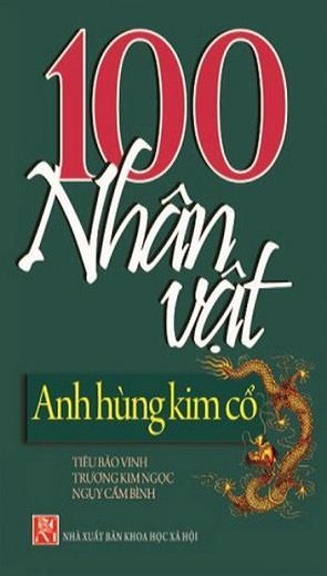 100 Nhận Vật Anh Hùng Kim Cổ