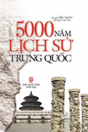 Phần 1 - 5000 Năm Lịch Sử Trung Quốc
