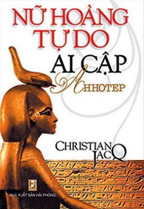 Nữ Hoàng Tự Do Ai Cập Ahhotep