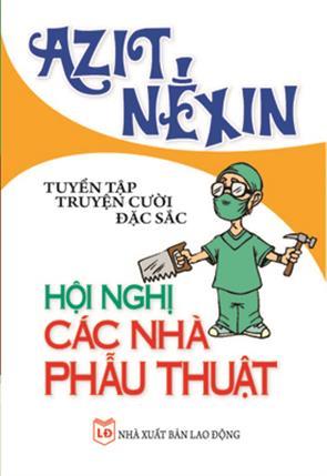 Tuyển tập truyện cười đặc sắc - Hội nghị các nhà phẫu thuật