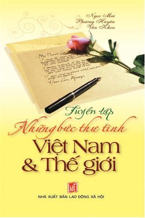 Tuyển Tập Những Bức Thư Tình Việt Nam Và Thế Giới