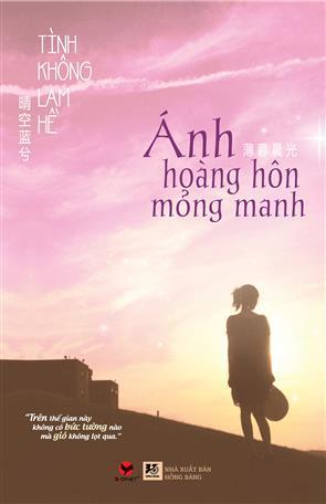 Ánh Hoàng Hôn Mỏng Manh