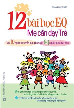Phần 2 - 12 Bài Học EQ Mẹ Cần Dạy Trẻ