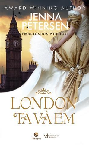 London, Ta và Em