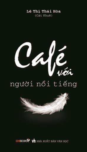 Café Với Người Nổi Tiếng