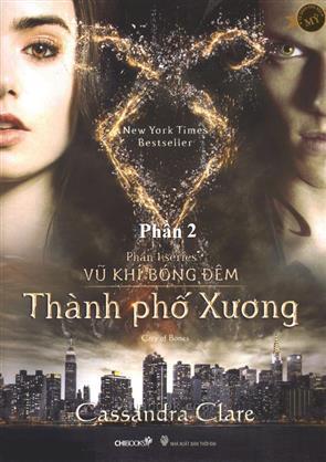 Series Vũ Khí Bóng Đêm - Thành Phố Xương - P2