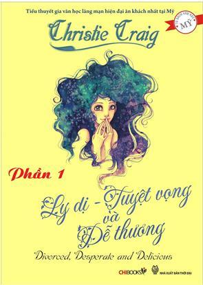 Ly Dị, Tuyệt Vọng Và Dễ Thương - P1