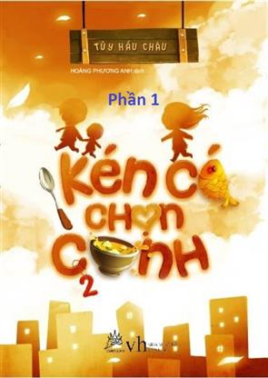 Kén Cá Chọn Canh (Tập 2) - P1