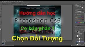 Hướng dẫn sử dụng Photoshop CS6 cơ bản