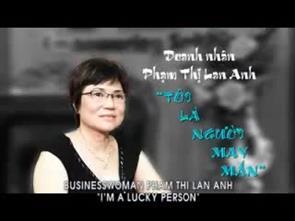 P2 - Doanh nhân Phạm Thị Lan Anh