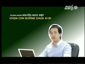 P1 - Doanh nhân Nguyễn Ngọc Điệp