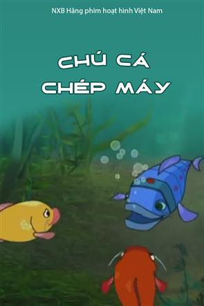 Chú Cá Chép Máy