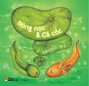 Nòng Nọc Và Cá Cóc (Tiếng Việt)