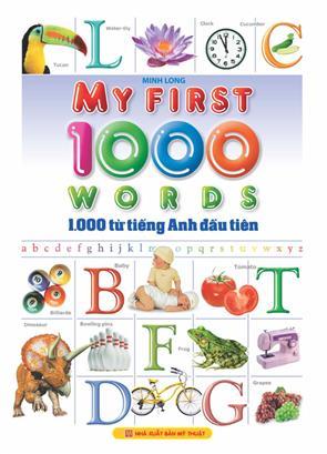 1.000 Từ Tiếng Anh Đầu Tiên (Song Ngữ Việt - Anh) - P1