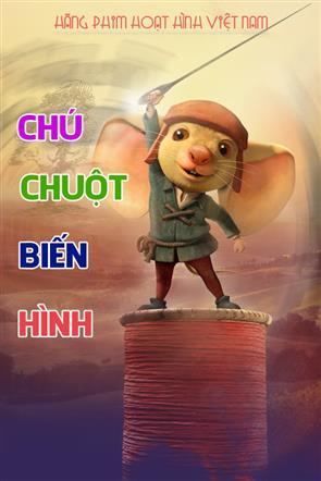 Chú Chuột Biến Hình