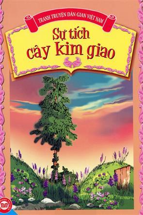 Phần 2 - Sự Tích Cây Kim Giao