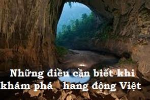 Những Điều Cần Biết Khi Khám Phá Hang Động Việt