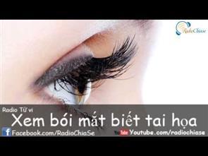 [Tử vi] Xem Bói Mắt Biết Tai Họa