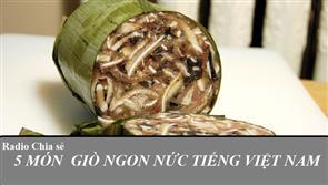 5 Món Giò Ngon Nức Tiếng Việt Nam