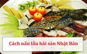 Cách Nấu Lẩu Hải Sản Nhật Bản