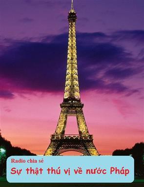 Sự Thật Thú Vị Về Nước Pháp