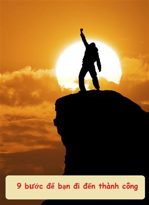 9 Bước Để Bạn Đi Đến thành công