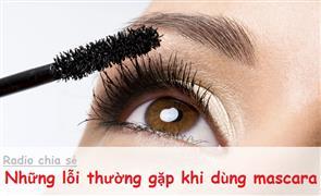 Những Lỗi Thường Gặp Khi Sử Dụng Mascara