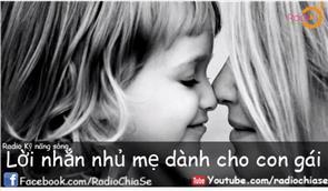 6 Lời Nhắn Nhủ Mẹ Dành Cho Con Gái