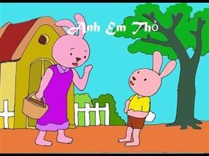 Chuyện Kể Bé Nghe - Anh Em Thỏ