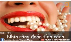 Nhìn răng đoán tính cách
