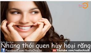10 Thói Quen Hủy Hoại Răng