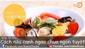 Cách Nấu Canh Ngao Chua Chua Ngon Tuyệt